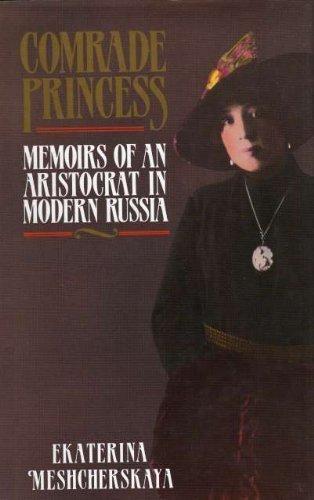 Comrade Princess By Ekaterina Meshcherskaya