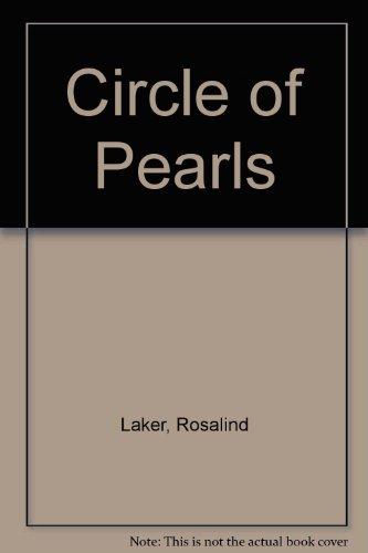 Circle of Pearls By Rosalind Laker