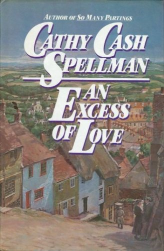An Excess of Love By Cathy Cash Spellman