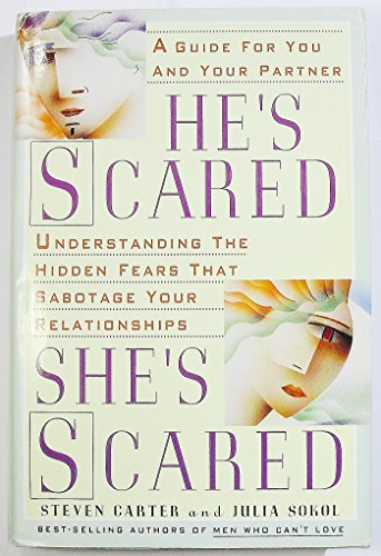 He's Scared She's Scared By Steven Carter