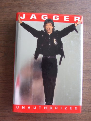Jagger Unauthorized By Christopher P Andersen