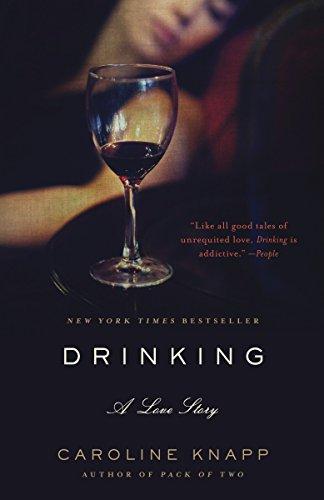 Drinking By Caroline Knapp