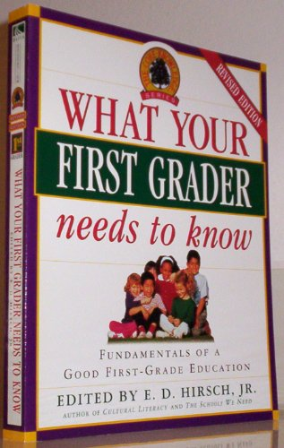 What Your First Grader Needs to Know By John Holdren