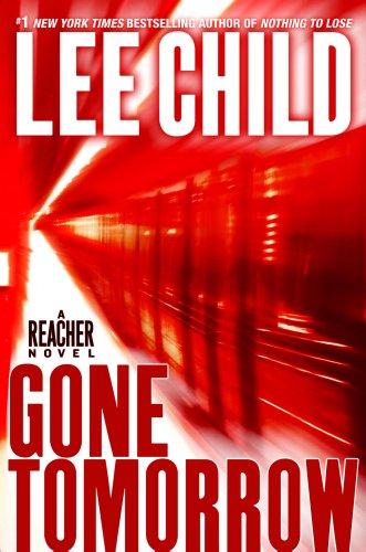 Gone Tomorrow (Jack Reacher Novels)