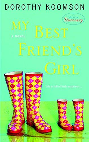 My Best Friend's Girl By Dorothy Koomson