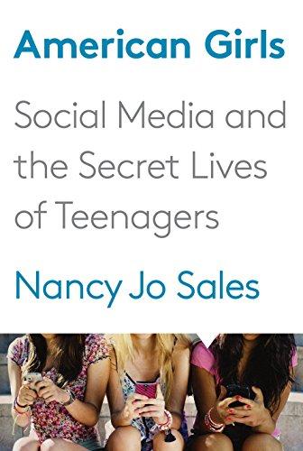 American Girls By Nancy Jo Sales
