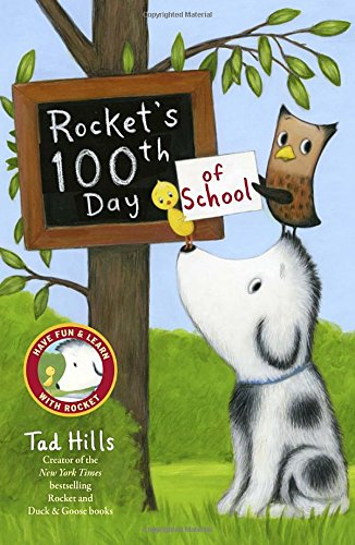 Rocket's 100th Day of School By Tad Hills