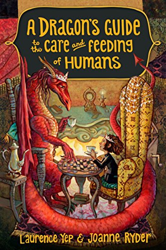 A Dragon's Guide To The Care And Feeding Of Humans By Laurence Yep