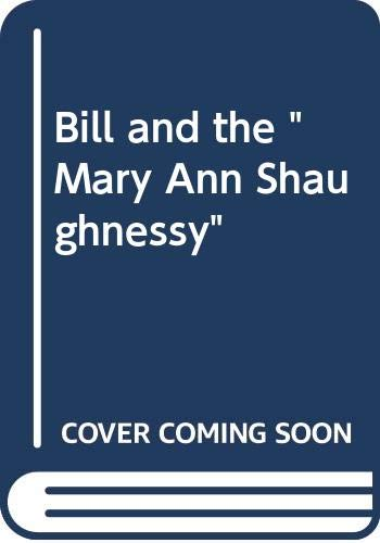 "Bill and the ""Mary Ann Shaughnessy"" By Catherine Cookson"