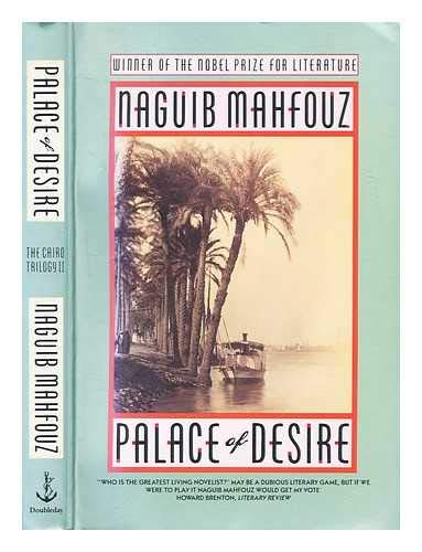 Palace of Desire (The Cairo Trilogy) By Naguib Mahfouz