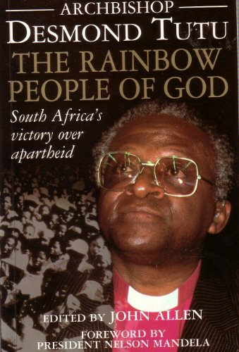 The Rainbow People of God By Archbishop Desmond Tutu