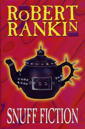 Snuff Fiction By Robert Rankin