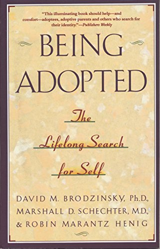 Being Adopted (Anchor Book) By Anne Brodzinsky