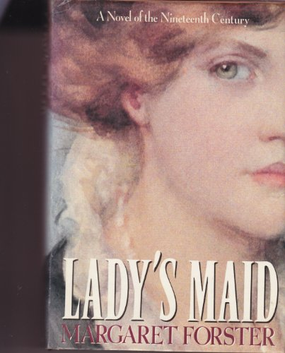 Lady's Maid By Professor Margaret Forster