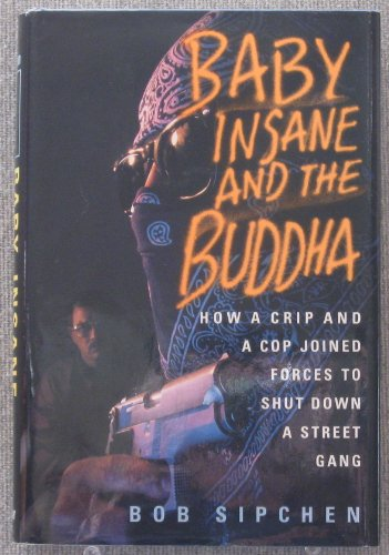 Baby Insane and the Buddha By Bob Sipchen