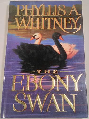 Ebony Swan By Phyllis A Whitney