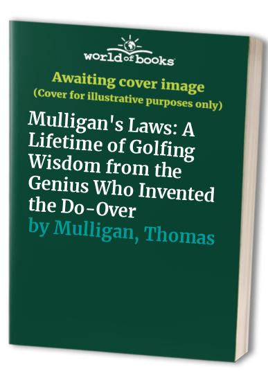 Mulligan's Laws By Edited by Henry Beard