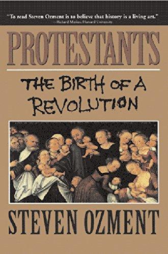 Protestants By Steven E. Ozment