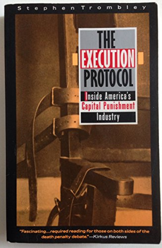 Execution Protocol, The-P356744/2 By Stephen Trombley