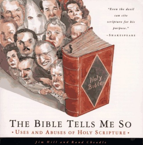 The Bible Tells ME So By Jim Hill
