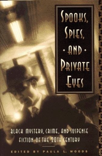 Spooks, Spies, and Private Eyes By Paula L Woods
