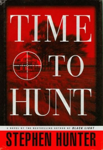 Time to Hunt By Hunter