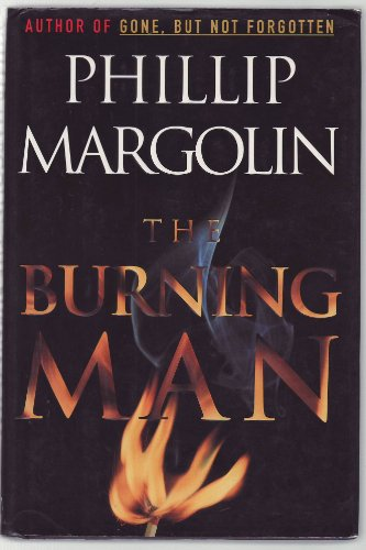 The Burning Man by Phillip M. Margolin