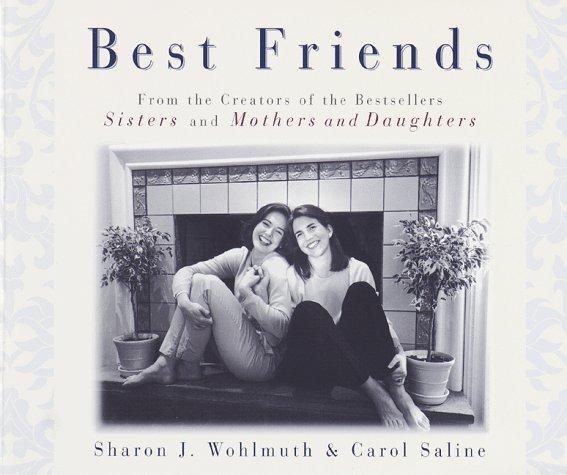 Best Friends By Carol Saline