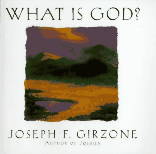 What is God? By Joseph F. Girzone