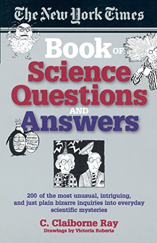 NY Times Bk of Science Questions & By Ray Claiborne