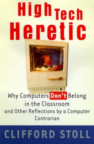 High Tech Heretic By Cliff Stoll