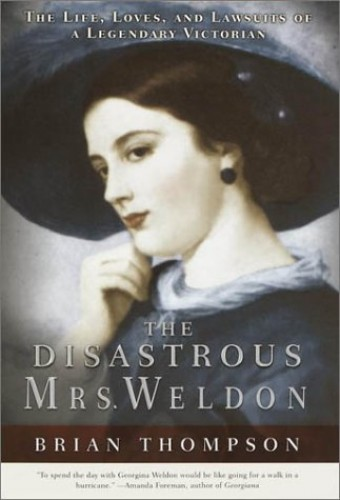 The Disastrous Mrs.Weldon By Brian Thompson (Senior Lecturer at the Liverpool Law School University of Liverpool)
