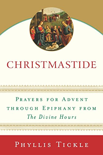 Christmastide By Phyllis Tickle