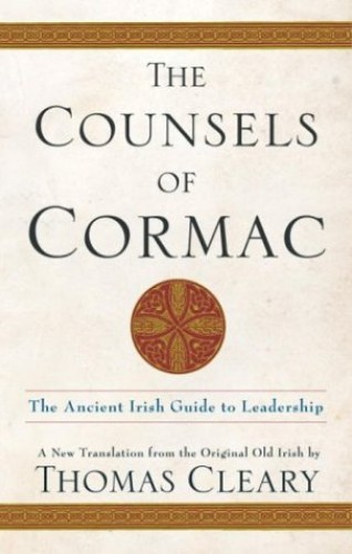 The Counsels of Cormac By King of Ireland Cormac Mac Airt