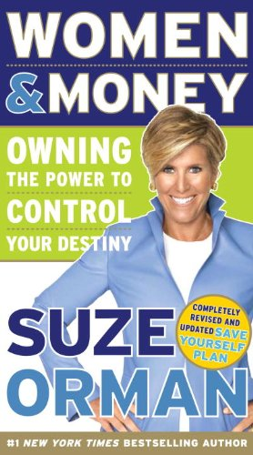 Women & Money: Owning the Power to Control Your Destiny By Suze Orman