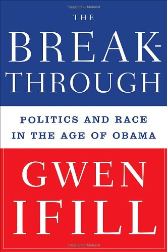 The Breakthrough By Gwen Ifill