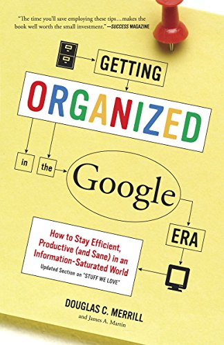Getting Organized In The Google Era By Douglas C. Merrill