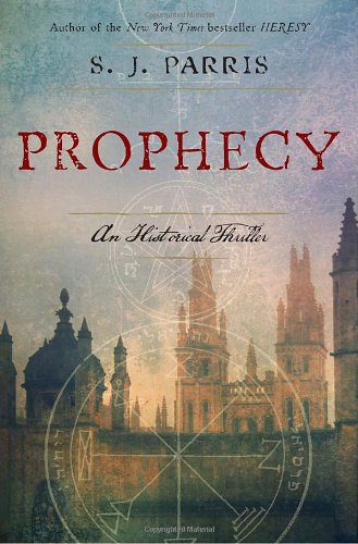 Prophecy By S J Parris