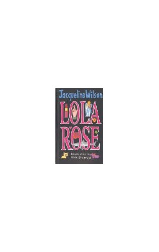 Lola Rose By Jacqueline Wilson