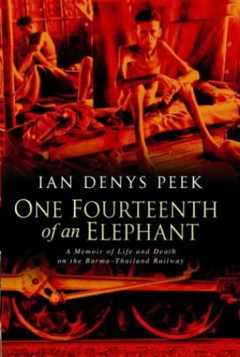 One Fourteenth of an Elephant By Ian Denys Peek