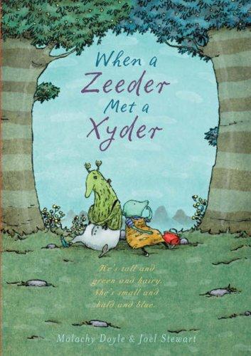 When a Zeeder Met a Xyder By Malachy Doyle