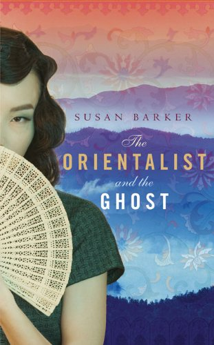 The Orientalist and the Ghost By Susan Barker
