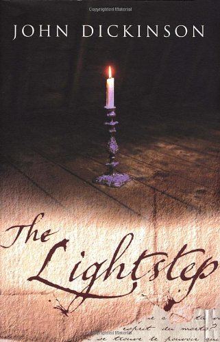 The Lightstep By John Dickinson