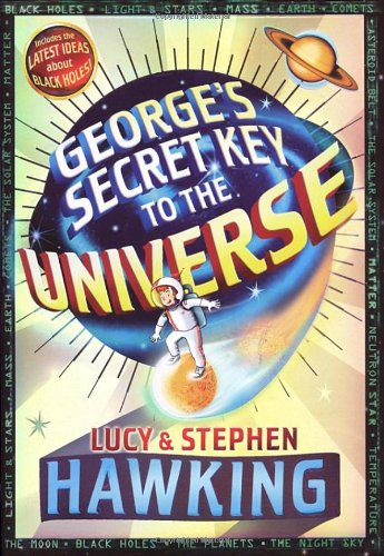 Georges Secret Key to the Universe By L & S Hawking