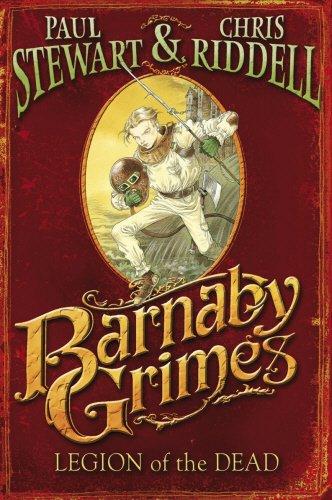 Barnaby Grimes: Legion of the Dead By Paul Stewart