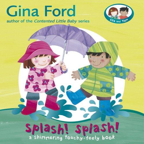 Splash! Splash! By Gina Ford