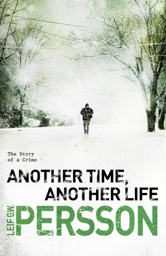 Another Time, Another Life By Leif G. W. Persson