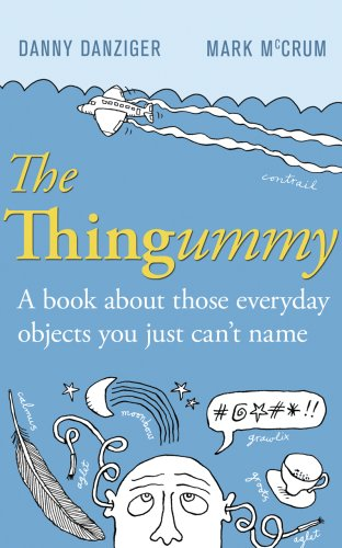 The Thingummy By Danny Danziger