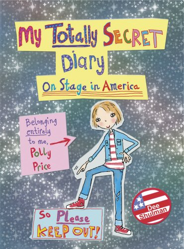 Polly Prices Totally Secret Diary By Dee Shulman