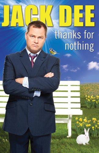 Thanks For Nothing By Jack Dee
